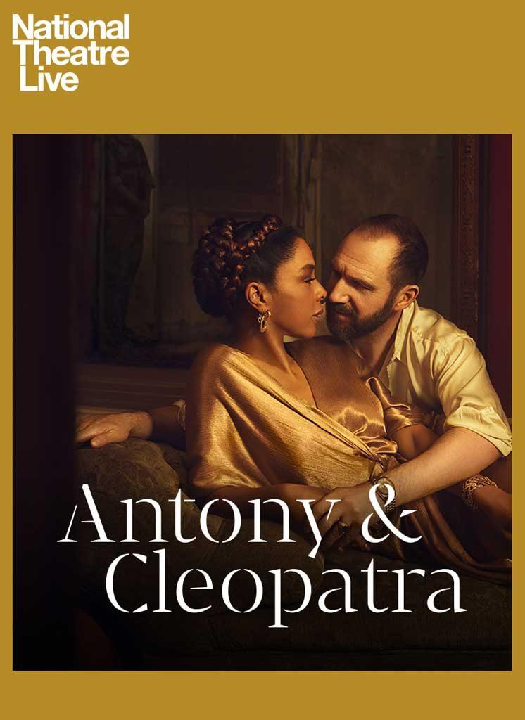 Nt Live Antony Cleopatra Time And Space Limited